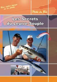 Secrets du leurre souple - dvd