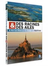 Des racines et des ailes - du mont saint-michel aux iles chausey - dvd