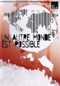 Autre monde est possible - dvd