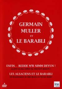 Germain muller et le barabli - 2 dvd