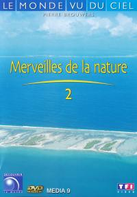 Merveilles de la nature 2 - le monde vu du ciel - dvd