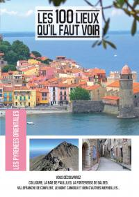 100 lieux qu'il faut voir: les pyrenees orientales (les) - dvd