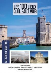 100 lieux qu'il faut voir: la charente maritime (les) - dvd