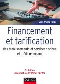 Financement et tarification des établissements et services sociaux et médico-sociaux