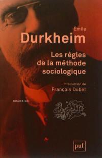 Les règles de la méthode sociologique
