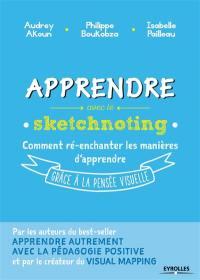 Apprendre avec le sketchnoting : comment ré-enchanter les manières d'apprendre grâce à la pensée visuelle