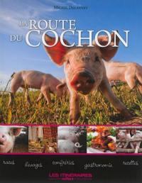 La route du cochon