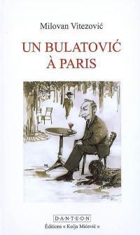 Un Bulatovic à Paris