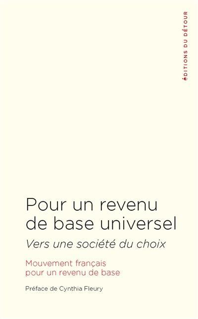 Pour un revenu de base universel : vers une société du choix