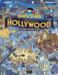 Shen Shan, Destination Hollywood