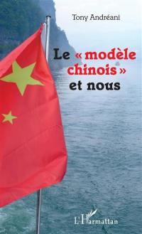 Le modèle chinois et nous