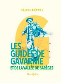 Les guides de Gavarnie et de la vallée de Barèges