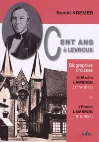 Cent ans à Levroux
