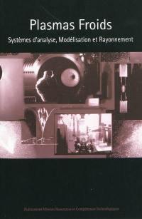 Plasmas froids, Systèmes d'analyse, modélisation et rayonnement