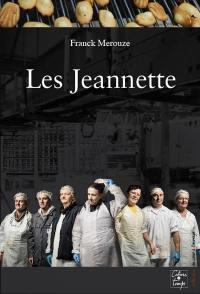 Les Jeannette : récit d'une lutte ouvrière
