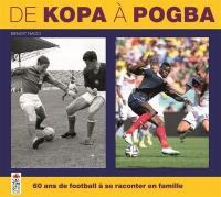 De Kopa à Pogba