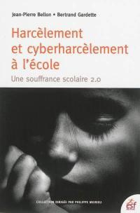 Harcèlement et cyber-harcèlement à l'école
