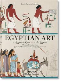Egyptian art : the complete plates = Agyptische Kunst : Sämtliche Tafeln aus = Art égyptien : toutes les planches de monuments égyptiens & histoire de l'art égyptien