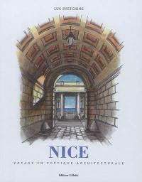 Nice : voyage en poétique architecturale