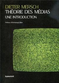 Théorie des médias : une introduction