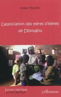 L'association des mères d'élèves de Dibougou