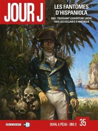 Jour J. Volume 35, Les fantômes d'Hispaniola