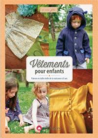 Vêtements pour enfants : patrons en taille réelle de la naissance à 8 ans