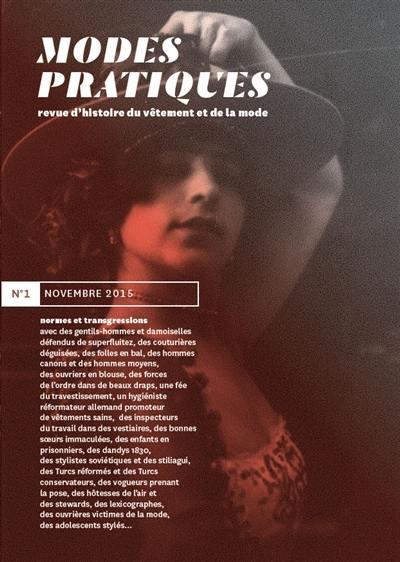 Modes pratiques : revue d'histoire du vêtement et de la mode. n° 1, Normes et transgressions