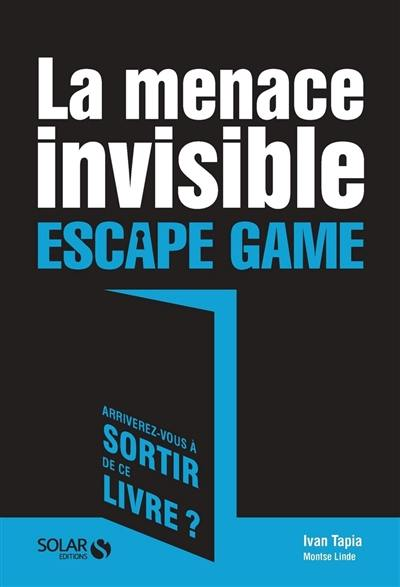 La menace invisible