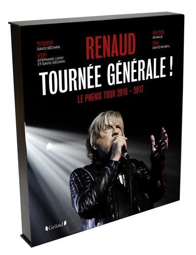 Renaud, Renaud, tournée générale !