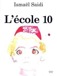 L'école 10