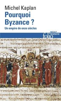 Pourquoi Byzance ?