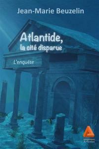 Atlantide, la cité disparue : l'enquête