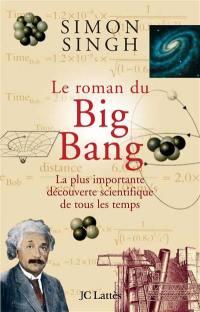 Le roman du Big Bang