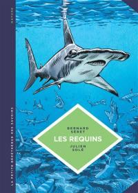 Les requins : les connaître pour les comprendre