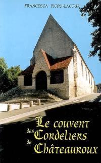 Le couvent des Cordeliers de Châteauroux