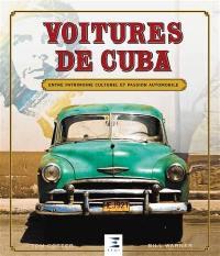 Voitures de Cuba : entre patrimoine culturel et passion automobile