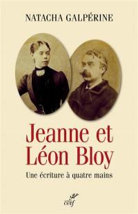 Jeanne et Léon Bloy : une écriture à quatre mains
