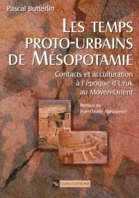 Les temps proto-urbains de Mésopotamie