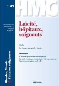 Histoire, monde & cultures religieuses. n° 41, Laïcité, hôpitaux, soignants