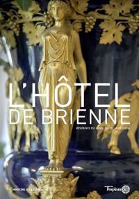 L'hôtel de Brienne : résidence du ministère de la Défense