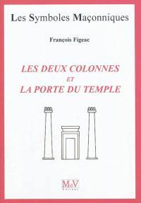 Les deux colonnes et la porte du temple