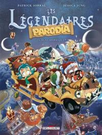 Les Légendaires : Parodia. Volume 3, Gagastrophique !