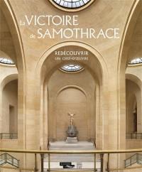 La victoire de Samothrace : redécouvrir un chef-d'oeuvre