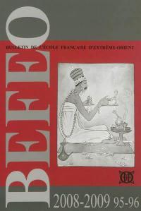 Bulletin de l'Ecole française d'Extrême-Orient. n° 95-96