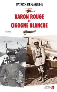 Baron rouge et Cigogne blanche : Manfred von Richthofen et René Fonck