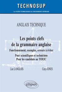 Anglais technique, les points clefs de la grammaire anglaise