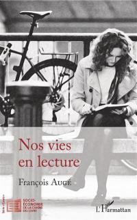 Nos vies en lecture