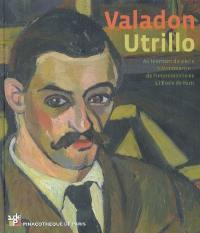 Valadon-Utrillo : au tournant du siècle à Montmartre, de l'impressionnisme à l'école de Paris : exposition, Pinacothèque de Paris, 6 mars-15 septembre 2009