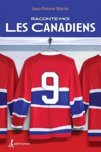 Raconte-moi les Canadiens